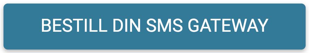 Bestill din SMS Gateway-knapp